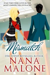 NanaMalone_Mismatch